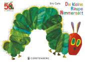 Die kleine Raupe Nimmersatt - Jubiläumsausgabe