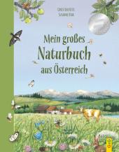 Mein großes Naturbuch aus Österreich