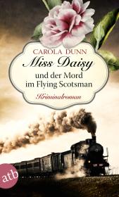 Miss Daisy und der Mord im Flying Scotsman