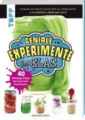 Geniale Experimente im Glas Cover