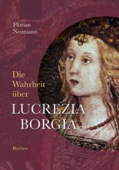Die Wahrheit über Lucrezia Borgia Cover