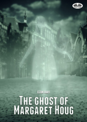 The Ghost Of Margaret Houg