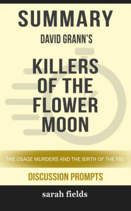 Summary: David Grann's Killers of the Flower Moon