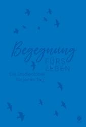 Begegnung fürs Leben - NLB Neues Leben Bibel, Kunstleder blau