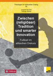 Zwischen (religiöser) Tradition und smarter Innovation