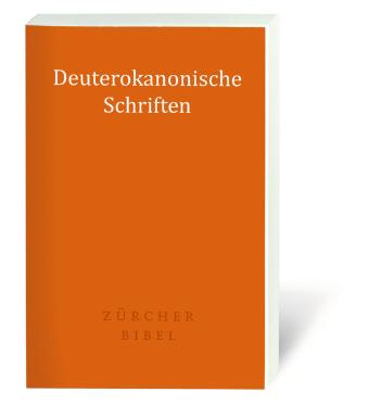 Zürcher Bibel - Deuterokanonische Schriften