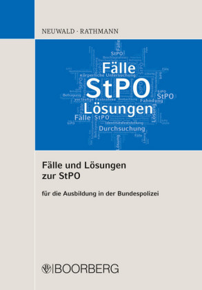Fälle und Lösungen zur StPO