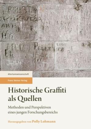 Historische Graffiti als Quellen