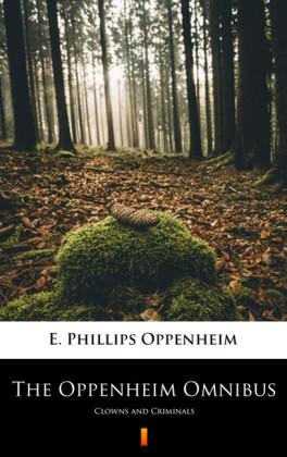 The Oppenheim Omnibus