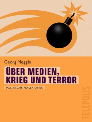 Über Medien, Krieg und Terror (Telepolis)
