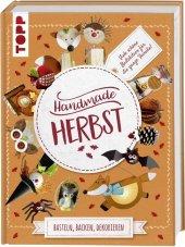 Handmade Herbst. Basteln, Backen, Dekorieren Cover