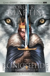 George R. R. Martins Game of Thrones - Königsfehde