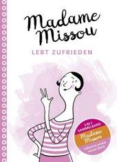 Madame Missou lebt zufrieden