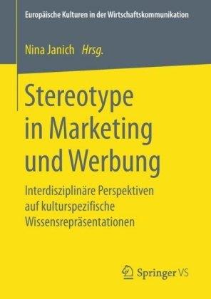 Stereotype in Marketing und Werbung