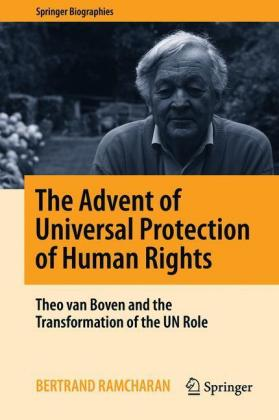 The Advent of Universal Protection of Human Rights