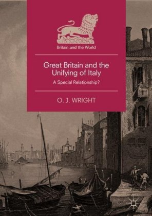 Great Britain and the Unifying of Italy