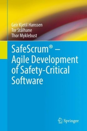 SafeScrum® - Agile Development of Safety-Critical Software