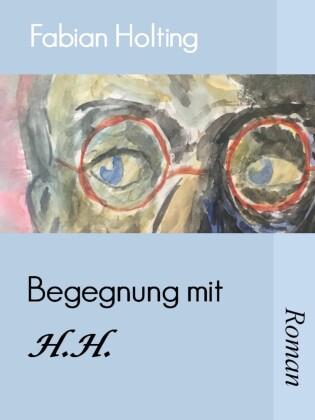 Begegnung mit H. H.