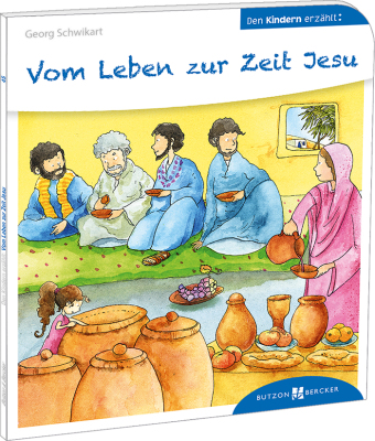 Vom Leben zur Zeit Jesu