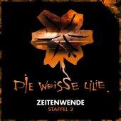 Die Weisse Lilie - Zeitenwende, 3 Audio-CDs Cover