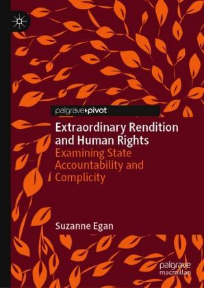 Extraordinary Rendition and Human Rights