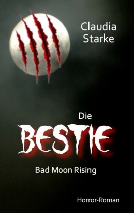 Die Bestie - Bad Moon Rising
