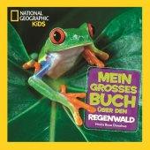 Mein großes Buch über den Regenwald Cover