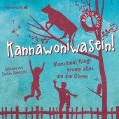 Kannawoniwasein - Manchmal fliegt einem alles um die Ohren, 2 Audio-CDs Cover