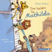 Drei Helden für Mathilda, 2 Audio-CDs Cover