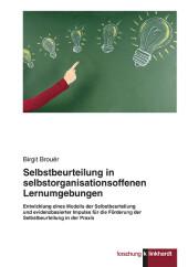 Selbstbeurteilung in selbstorganisationsoffenen Lernumgebungen
