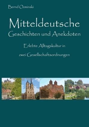 Mitteldeutsche Geschichten und Anekdoten
