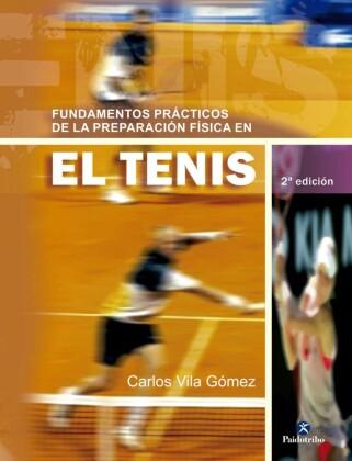 Fundamentos prácticos de la preparación física en el tenis