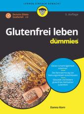 Glutenfrei leben für Dummies