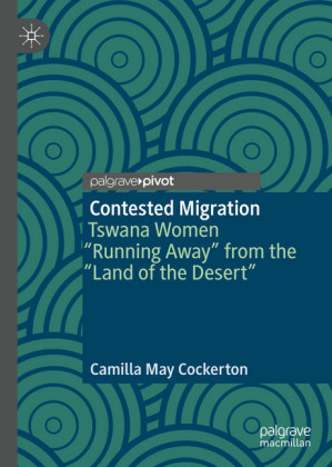 Contested Migration