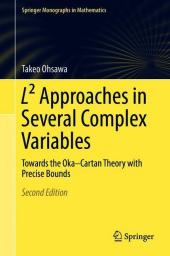 L² Approaches in Several Complex Variables
