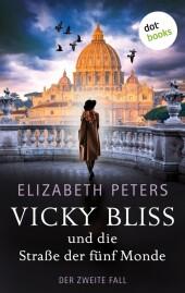 Vicky Bliss und die Straße der fünf Monde - Der zweite Fall