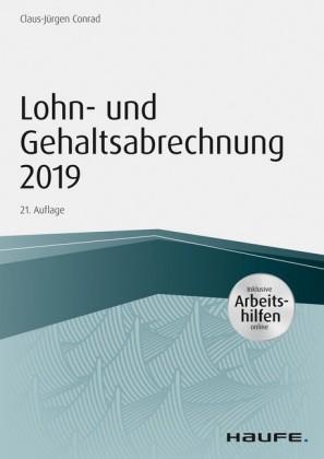 Lohn- und Gehaltsabrechnung 2019 - inkl. Arbeitshilfen online