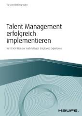 Talent Management erfolgreich implementieren - inkl. Arbeitshilfen online