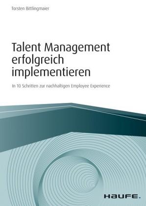 Talent Management erfolgreich implementieren