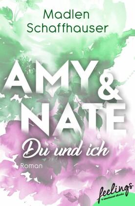 Amy & Nate - Du und ich