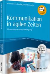 Kommunikation in agilen Zeiten - inkl. Arbeitshilfen online
