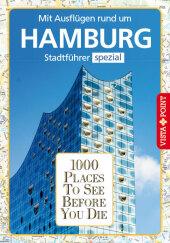 1000 Places To See Before You Die - Mit Ausflügen rund um Hamburg Cover