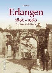 Erlangen 1890 bis 1960 Cover