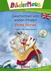 Bildermaus - Geschichten vom wilden Piraten / Pirate Stories