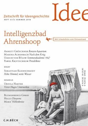 Zeitschrift für Ideengeschichte Heft XII/2 Sommer 2018