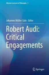 Robert Audi: Critical Engagements