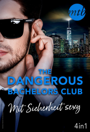 The Dangerous Bachelors Club - Mit Sicherheit sexy (4in1)