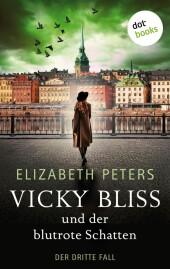 Vicky Bliss und der blutrote Schatten - Der dritte Fall