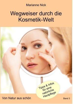 Wegweiser durch die Kosmetikwelt