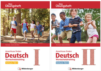 Anschluss finden Deutsch - Das Übungsheft / Vorkurs Teil I und II